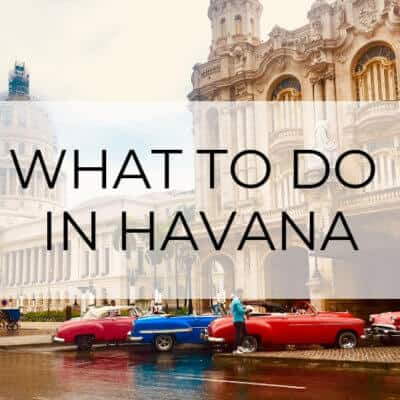 The Top 10 Things to Do in Havana, Cuba