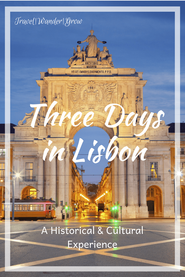 This short guide will walk you through everything you should do if you only have three days in in Lisbon, one of my favorite European cities. #lisbon #portugal #internationaltravel #travelguide #vacation