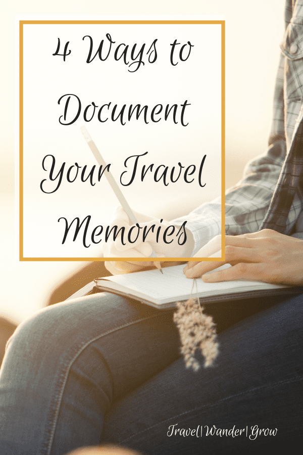 Documenting travel memories personal to you helps you easily revisit fond times mentally. This is often an instant mood boost for me! I'll cover my 4 favorite ways to document travel memories in this post. I hope that they inspire you to document your travels too. #travel #travelmemories #traveljournal #travelmap