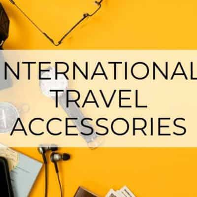 The 31 Best International Travel Accessories | 2020