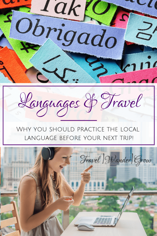 Language and Travel | The Benefits of Foreign Language Study for Travel