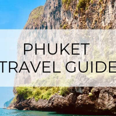 Phuket, Thailand Itinerary | Island Hopping and More!