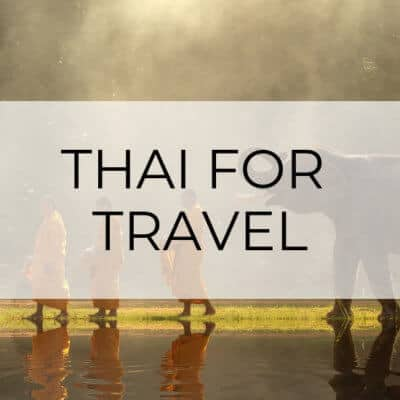 Thai for Travel | Basic Phrases