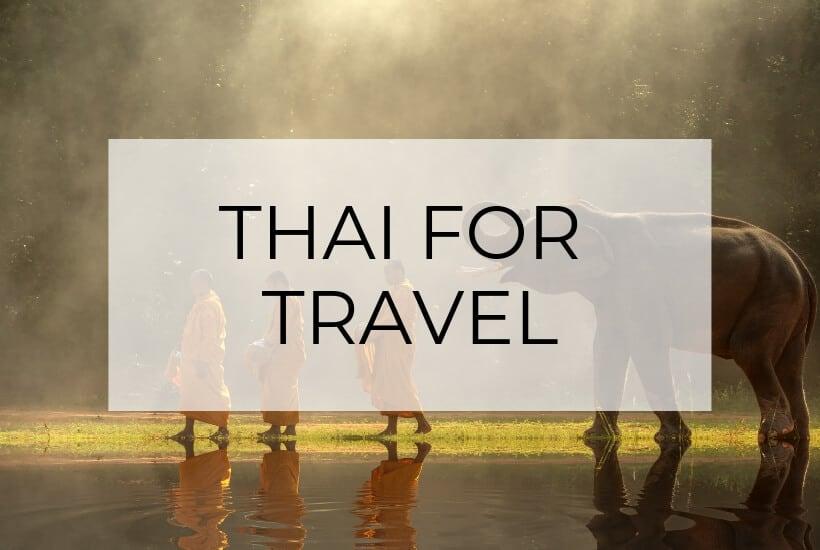 Thai for Travel   Basic Phrases