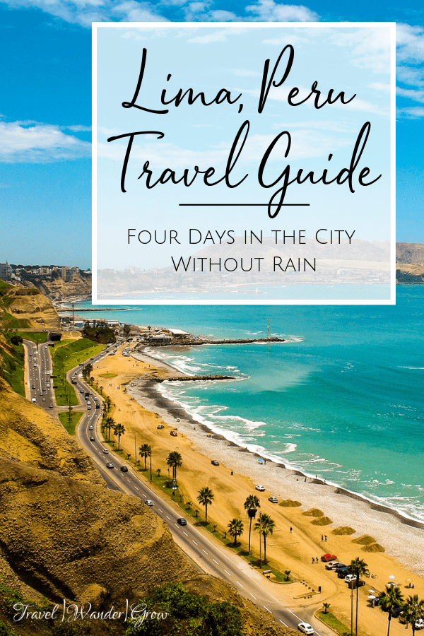 lima, peru travel guide