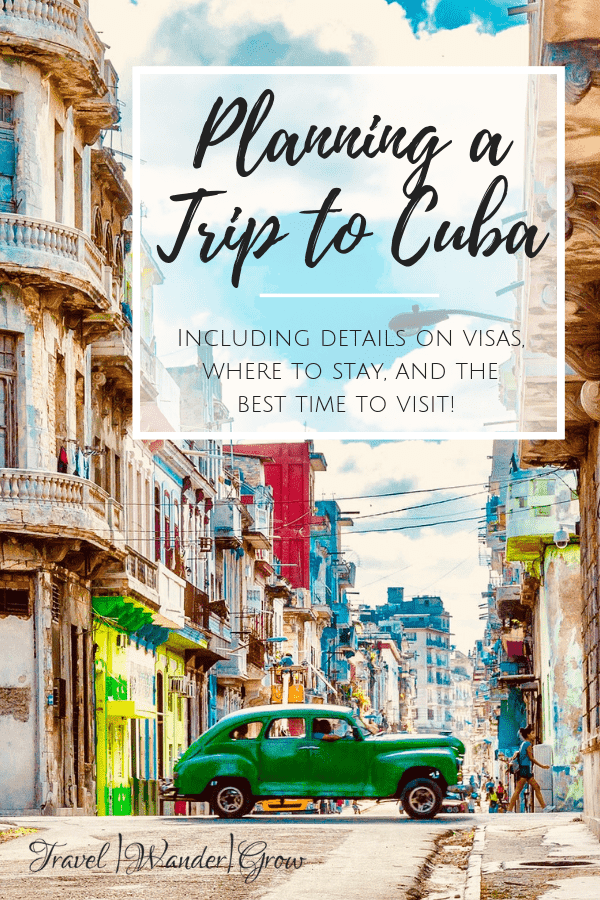 Planning a trip to Cuba