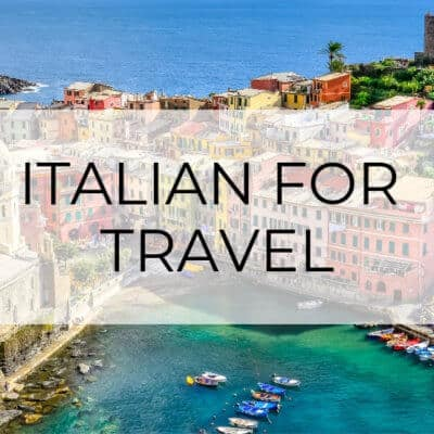 Italian Sayings for Travel | The Basics