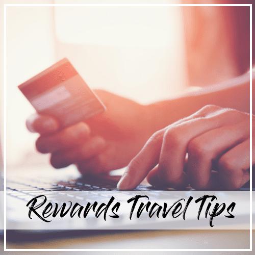 rewards travel tips