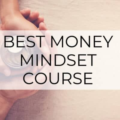The Best Money Mindset Course (Money Mindset for Her Review)