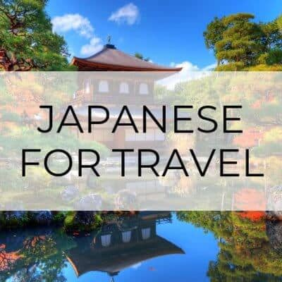 Japanese Phrases for Travelers (A Cheat Sheet)