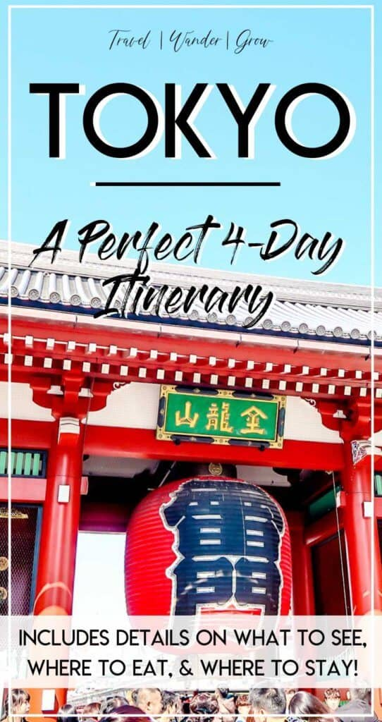 Tokyo is one of those bucket list travel destinations that so many people want to check off, and for good reason. This four-day Tokyo itinerary will walk you through the best things to do in Tokyo. This travel guide also includes tips on which restaurants to visit, what activities to do, and which neighborhoods to see. #tokyoitinerary #tokyoinfourdays