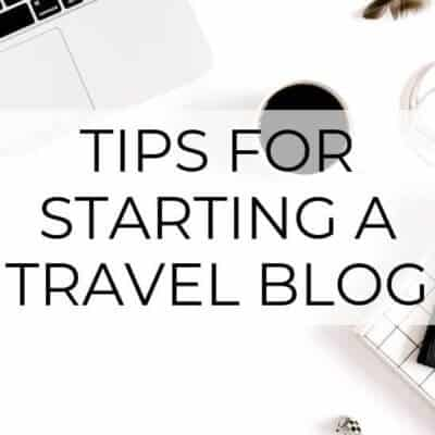 tips to start travel blog