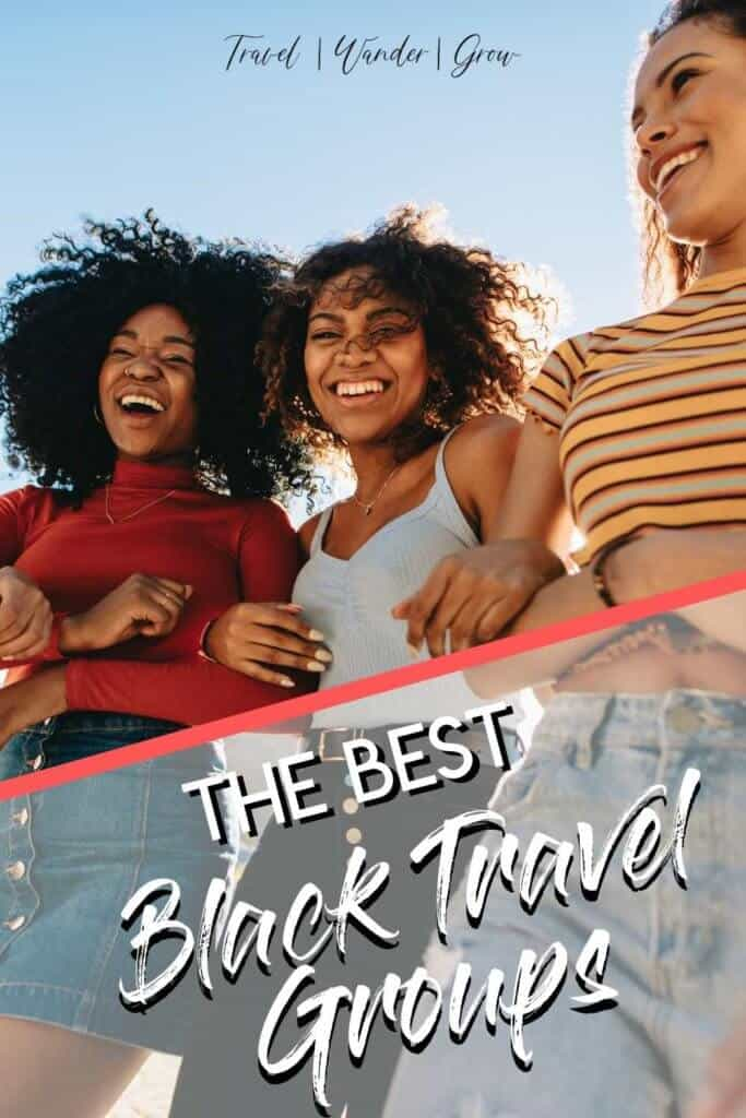 The Black Travel Movement has hit and its a wonderful thing to see. Learn about the best black travel groups in this post, and how you can use them to help you experience Adventure, Luxury, and Service travel throughout the globe! #blacktravelmovement #blacktravelers