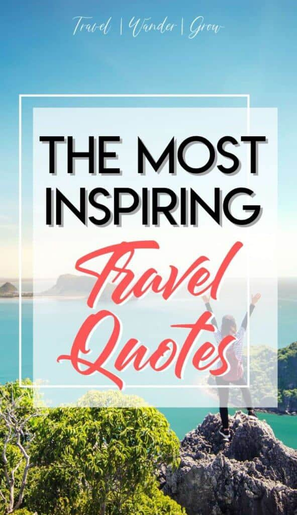 Looking for some inspirational travel quotes to spark your wanderlust? Get adventure travel quotes, travel love quotes, solo travel quotes, funny travel quotes, and travel with friend quotes. #inspirationaltravelquotes