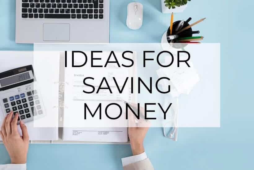 Ideas for Saving Money post