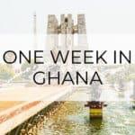 One week in Ghana