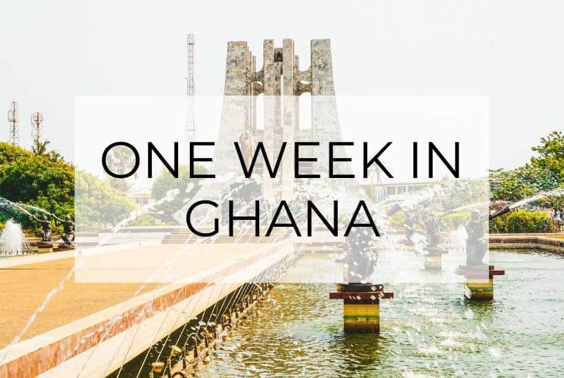 The Ultimate One-Week Ghana Itinerary