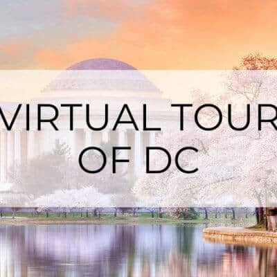 The Ultimate Washington, DC Virtual Travel Guide