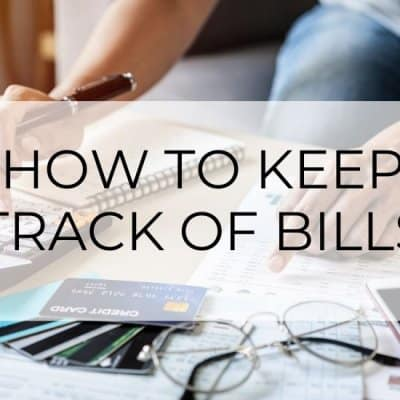 How to Keep Track of Your Bills in 9 Simple Steps