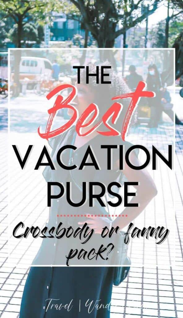 The bag you take while traveling is an important one. This post gives information on the best travel purse out there, plus details several other travel bags so that you can make an informed decision. Decide between a crossbody and a fanny pack. #bestpursefortravel