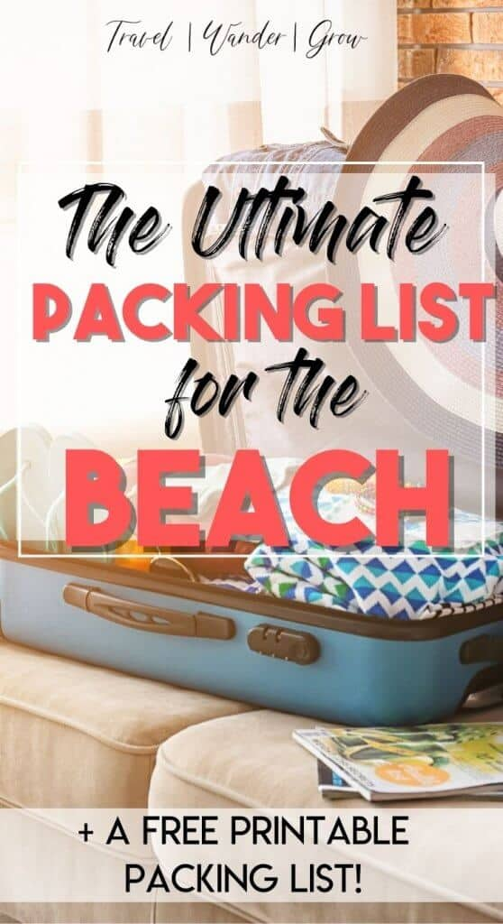 The ultimate beach vacation packing list. Beach packing list for women. Things you need for the beach. Essentials for the beach. Beach packing list for couples. Beach packing list for Florida. Beach packing list for a long weekend. Week long beach packing list. Best packing tips for travel.