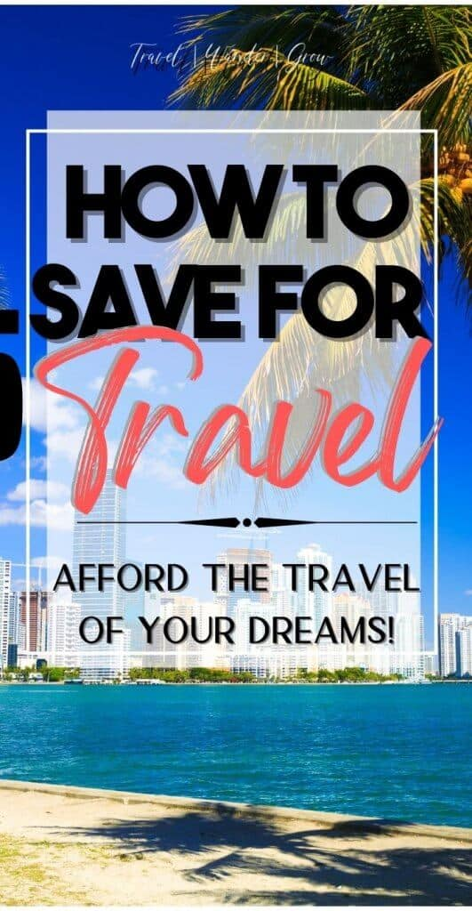 How to save for travel. Best money saving tips for travel. How to save for trips. Travel savings plan. Travel savings tracker. Travel savings jar ideas. How to save money for vacation.